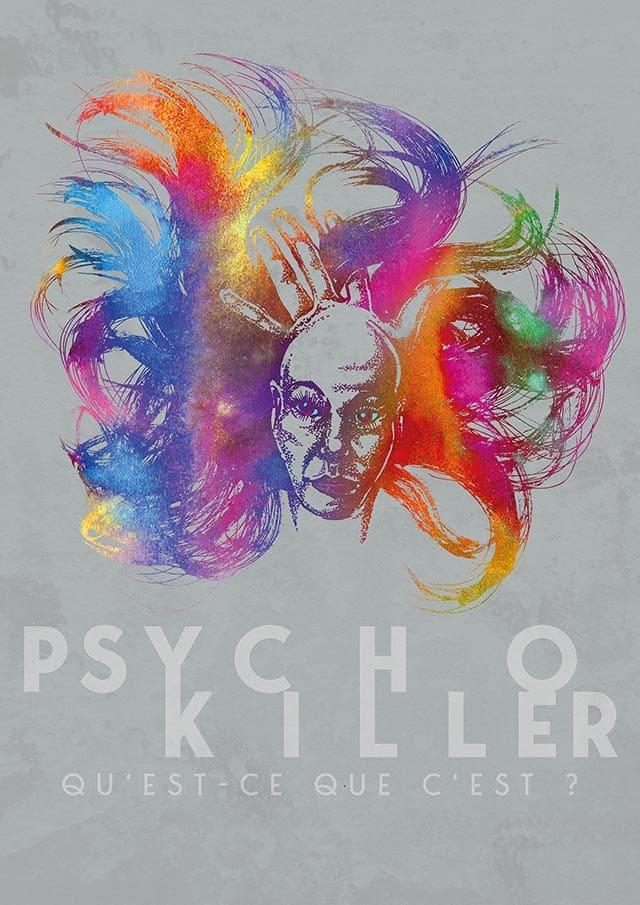 PsychoKiller qu'est-ce que c'est?
