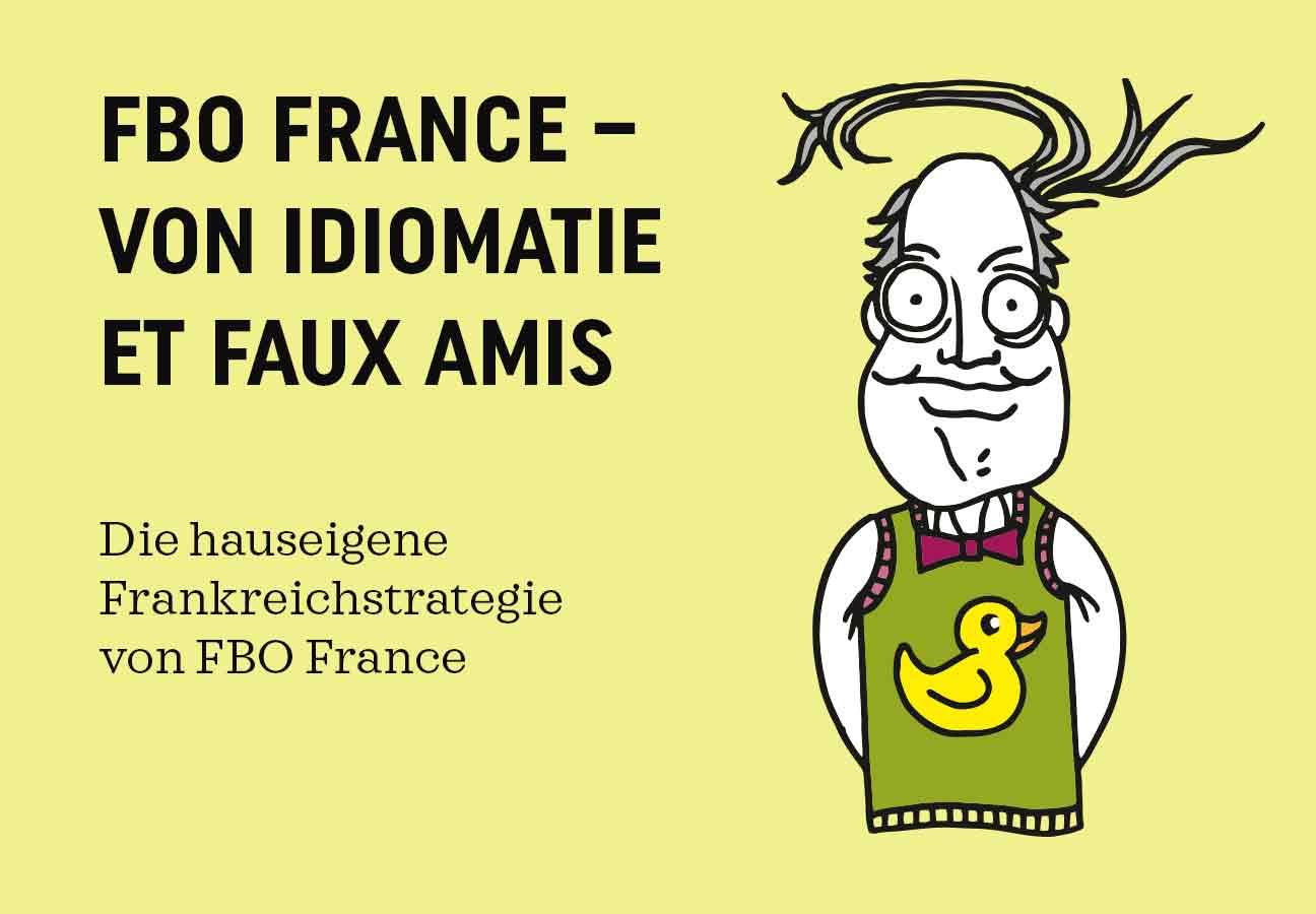 FBO France – von Idiomatie et faux amis